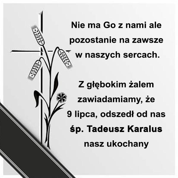 śp. Tadeusz Karalus nekrolog