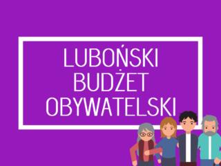 Zawieszenie kolejnej edycji Lubońskiego Budżetu Obywatelskiego